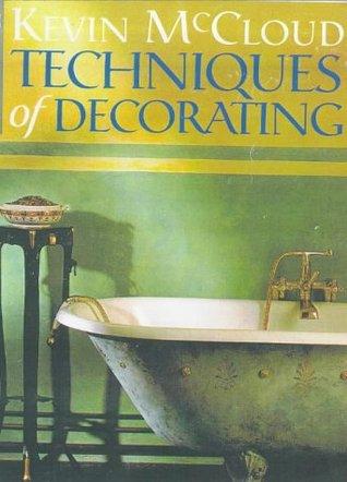 Techniques Of Decorating Kevin McCloud