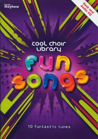 Cool Choir Library Fun Songs  by  Various