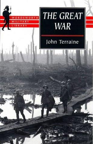 Great War  by  John Terraine