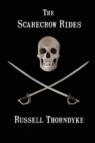The Scarecrow Rides Russell Thorndike
