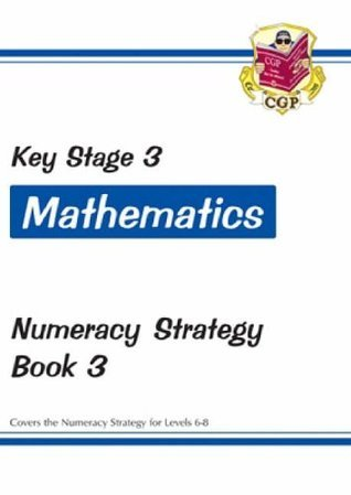 KS3 Maths Numeracy Strategy Workbook - Book 3, Levels 6-8: Workbook 3 (Levels 6-8) CGP Books