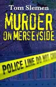 Murder on Merseyside  by  Tom Slemen