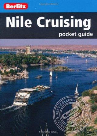 Berlitz: Nile Cruising Pocket Guide  by  Berlitz Publishing Company