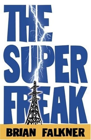 The Super Freak Brian Falkner