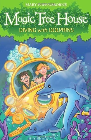 Diving with Dolphins (Magic Tree House, 9) Mary Pope Osborne