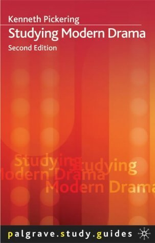 Studying Modern Drama Kenneth Pickering
