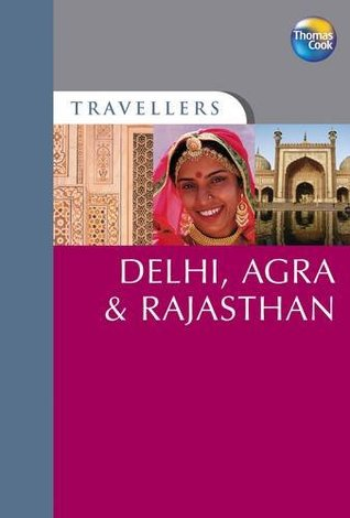 Delhi, Agra and Rajasthan Melissa Shales