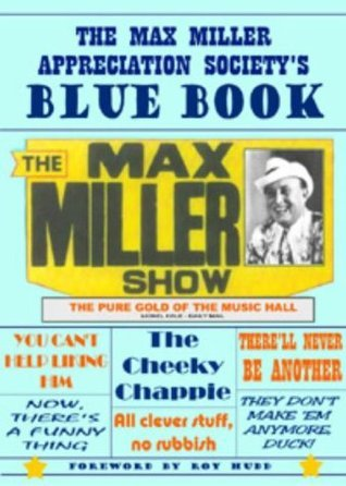 The Max Miller Appreciation Societys Blue Book Leslie Irons