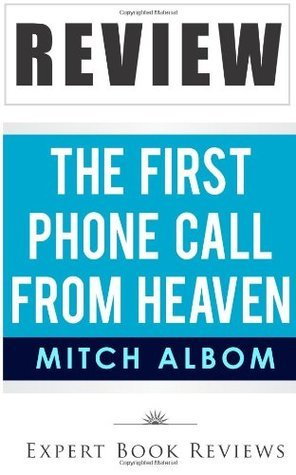 Book Review: The First Phone Call from Heaven  by  Expert Book Reviews