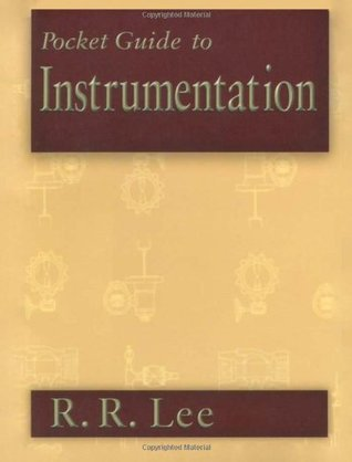 Pocket Guide to Instrumentation  by  R.R. Lee