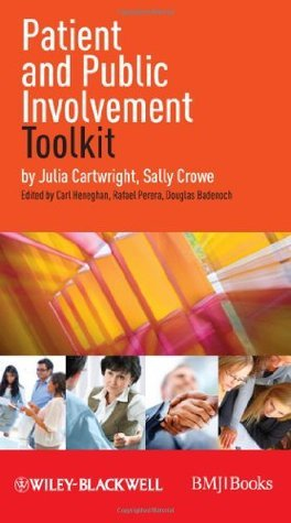 Patient and Public Involvement Toolkit  by  Julia Cartwright