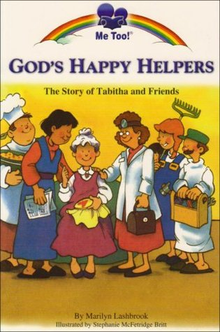 Gods Happy Helpers  by  Marilyn Lashbrook
