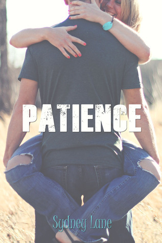 Patience (Choices, #2.5)  by  Sydney Lane