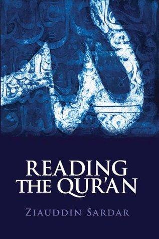 Reading the Quran Ziauddin Sardar