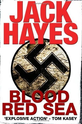 Blood Red Sea (Maddox #2) Jack  Hayes