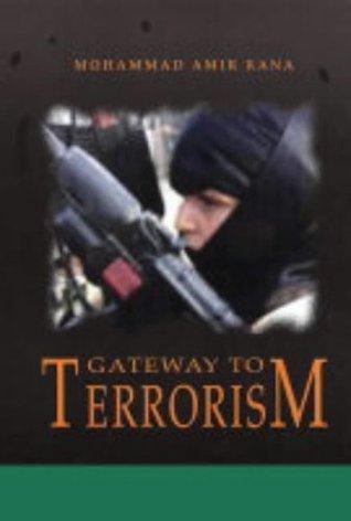 Gateway to Terrorism Muhammad Amir Rana