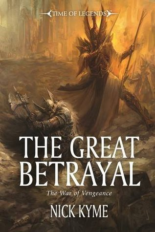 The Great Betrayal  by  Nick Kyme