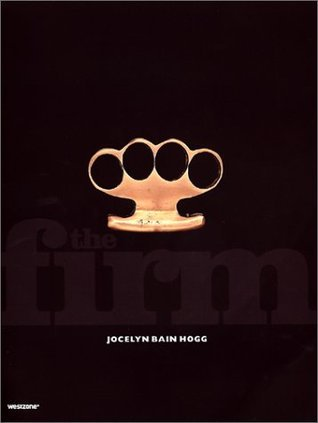 The Firm  by  Jocelyn Bain Hogg