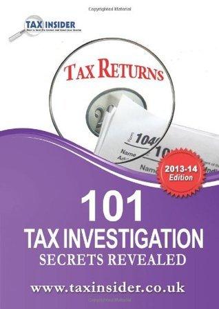 101 Tax Investigation Secrets Revealed James Bailey
