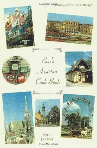 Evas Austrian Cook Book  by  Eva Thorne