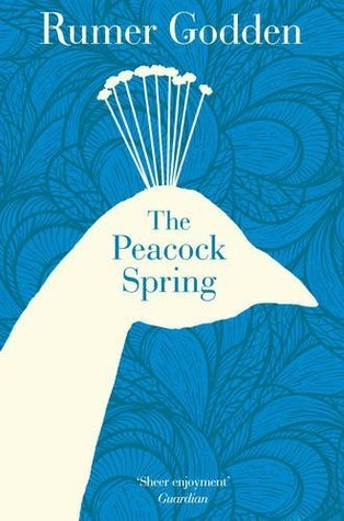 The Peacock Spring. Rumer Godden  by  Rumer Godden