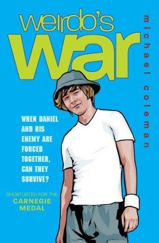 Weirdos War. Michael Coleman Michael Coleman