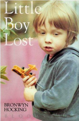 Little Boy Lost  by  Bronwyn Hocking
