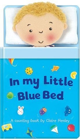 In My Little Blue Bed  by  Claire Henley