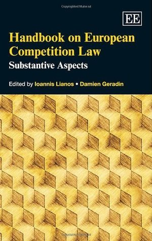 Handbook on European Competition Law  by  Ioannis Lianos