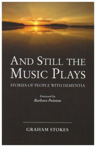 And Still The Music Plays Graham Stokes