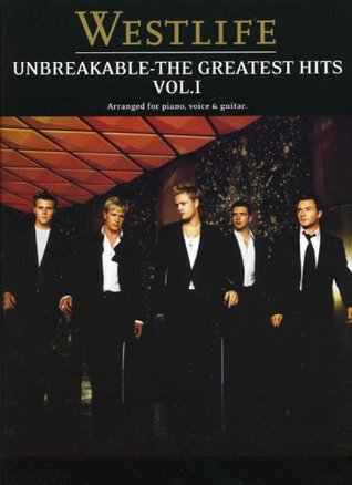 Westlife: Unbreakable The Greatest Hits  by  Westlife