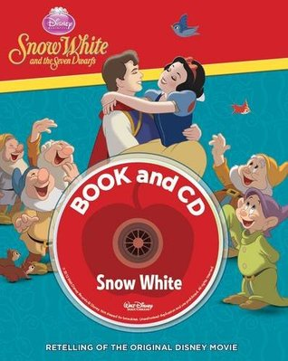 Snow White Book & CD (Disney Storybook & CD)  by  Walt Disney Company