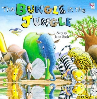 Bungle In The Jungle  by  John Bush