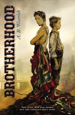 Brotherhood  by  Anne Westrick