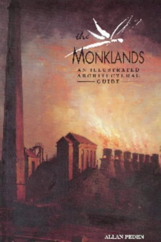 The Monklands: An Illustrated Architectural Guide  by  Allan Peden