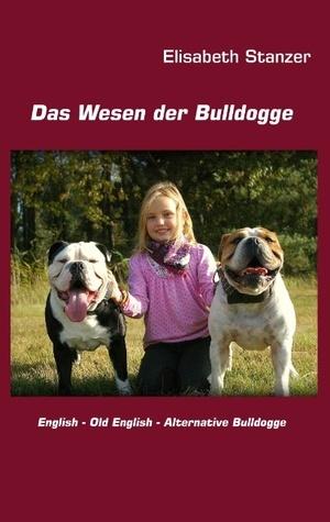 Das Wesen der Bulldogge  by  Elisabeth Stanzer