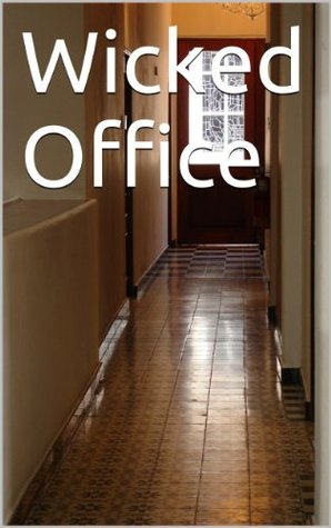 Wicked Office Lee Shupe