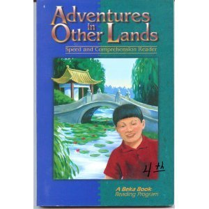 Adventures in Other Lands: Speed and Comprehension Reader (A Beka Book Reading Program) Matilda Nordtvedt