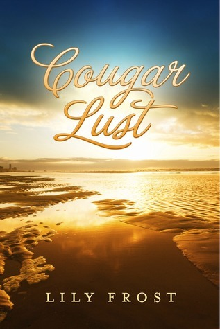 Cougar Lust  by  Lily Frost