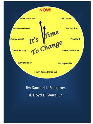 Its Time To Change Samuel L. Fenceroy