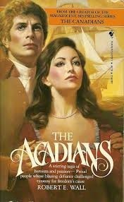 The Acadians  by  Robert E. Wall