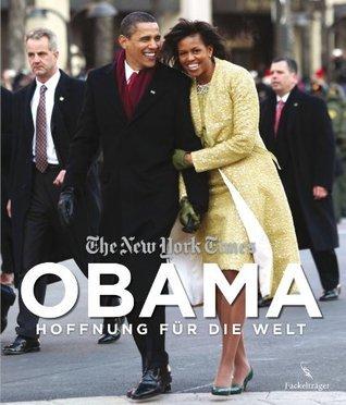 Obama: Hoffnung für die Welt The New York Times