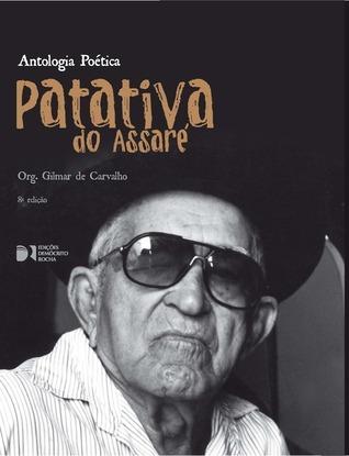 Patativa do Assaré - Antologia Poética  by  Patativa do Assaré