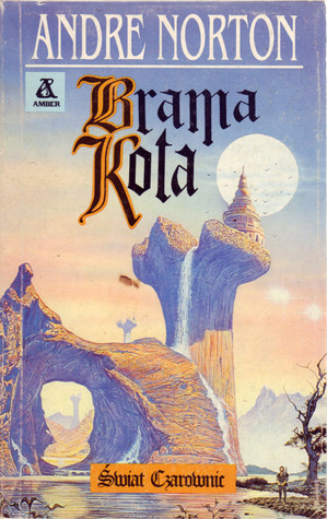 Brama Kota (Świat czarownic 1: cykl estcarp, #8) Andre Norton