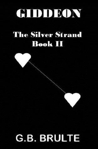 Giddeon (Silver Strand Series) G.B. Brulte