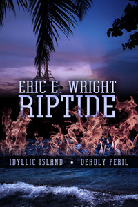Riptide  by  Eric E. Wright