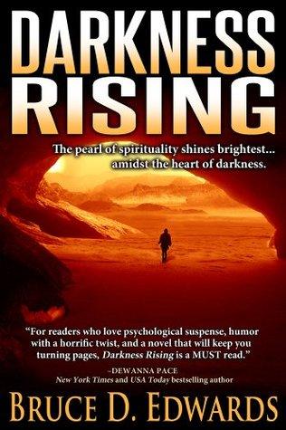 Darkness Rising - A Psychological Thriller Bruce D. Edwards