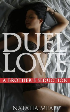 Duel Love  by  Natalia Mead