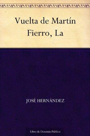 Vuelta de Martín Fierro, La José Hernández