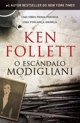 O Escândalo Modigliani  by  Ken Follett